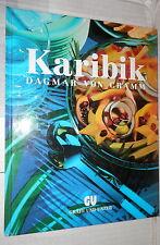 KARIBIK Dagmar von cramm Grafe und Unzer 1990 Cucina tedesco Ricette Manuale di