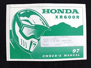 GENUINE 1997 HONDA 600 XR600R DIRT BIKE MOTORCYCLE OPERATORS MANUAL VERY GOOD