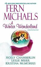 A Winter Wonderland by Fern Michaels, Holly Chamberlin, Kristina McMorris and Le