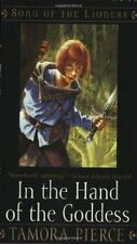 In the Hand of the Goddess (Song of the Lioness) by Tamora Pierce