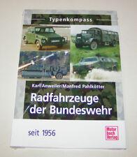 Radfahrzeuge der Bundeswehr seit 1956  - Typenkompass!