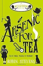 A*senic For Tea: A Murder Most Unladylike Mystery,Robin Stevens