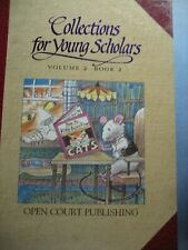 Open Court Collections for Young Scholars Volume 2 Book 2 0812622480