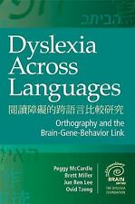 Dyslexia Across Languages: Orthography and the Brain-Gene-Behavior Link (Extraor