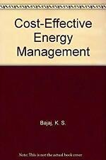 Cost-Effective Energy Management by Bajaj, K. S.