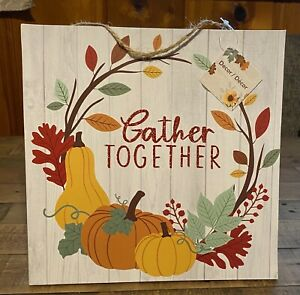 """Fall Sign """"Gather Together"""" / 11""""x11"""" Size"""