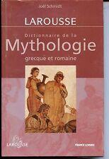 DICTIONNAIRE DE LA MYTHOLOGIE GRECQUE ET ROMAINE - Joël Schmidt 2000