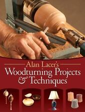 Woodturning Projects and Techniques by Alan Lacer (2015, Paperback)