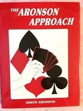 The Aronson Approach, By Simon Aronson, 1990 Savaco Ltd, 173 Pages