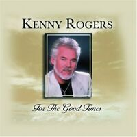 Kenny Rogers - For the Good Times (CD) (2003)