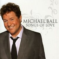 Michael Ball-Songs of Love CD