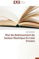 Plan de Redressement du Secteur Electrique en Cote D'Ivoire by Koman Yapo...