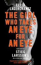The Girl Who Takes an Eye for an Eye 'Continuing Stieg Larsson's Dragon Tattoo s