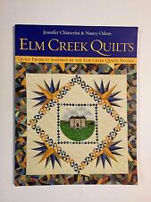 Elm Creek Quilts : Quilt Projects Inspired by the Elm Creek Quilts Novels by Jen
