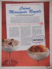 PUBLICITÉ 1958 TAPIOCA DE MANIOC RECETTE CRÈME MERINGUÉE ROYALE - ADVERTISING