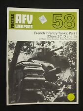 AFV/Weapons Profile No. 58: French Infantry Tanks, Part 1: Chars 2C, D and B