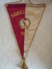GAGLIARDETTO UFFICIALE CALCIO RICAMATO HONVED BUDAPESTI 1976 - UNGHERIA