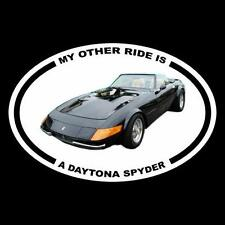 """MY OTHER RIDE IS A DAYTONA SPYDER"" Miami Vice DECAL don johnson ferrari hot rod"