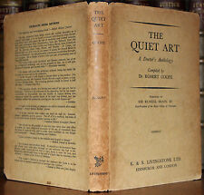 1958 The Quiet Art A Doctors Anthology Robert Coope Signed by Author 5 Letters