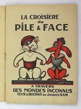 NAM, Jacques — La Croisière de Pile et Face — 1933 — EO