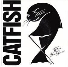 CATFISH (OZ 45 '88) WHEN YOU DANCE b/w SEE YOU AGAIN - SYDNEY AUSTRALIA