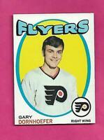 1971-72 TOPPS # 89 FLYERS GARY DORNHOEFER  NRMT+  CARD (INV# C5099)