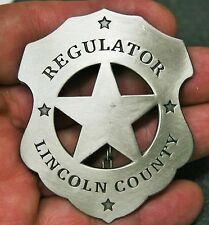 Reproduced Unusual -- Regulator Lincoln County -- Badge - Old West Style
