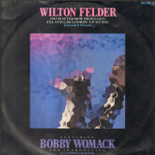 WILTON FELDER No Matter How High I Get) I'll Still Be Looking Up To You