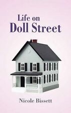 NEW Life on Doll Street by Nicole Bissett