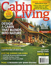 CABIN LIVING MAGAZINE,  SEPTEMBER, 2016 ( HOW TO DESIGN A CABIN THAT BLENDS INTO