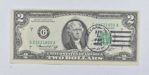 First Day Issue 1976 $2 Federal Reserve Note - Stamped! *582