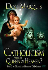 CATHOLICISM: Which Queen of Heaven? - DVD Set of 2 by Doc Marquis. **BRAND NEW**