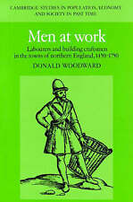 Men at Work: Labourers and Building Craftsmen in the Towns of Northern England,