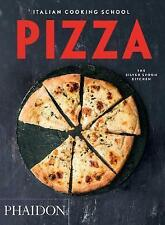 The Italian Cooking School : Pizza By The Silver Spoon Kitchen Softcover