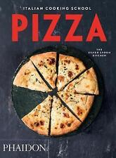 Italian Cooking School: Pizza (Italian Cooking School: Silver Spoon Cookbooks),