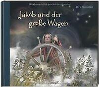 Jakob und der große Wagen von Steinhöfel, Dirk | Buch | Zustand gut