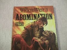 The Wicked West II Abomination & Other Tales