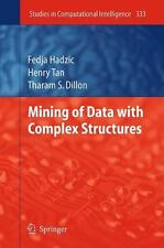 Mining of Data with Complex Structures 333 by Fedja Hadzic, Henry Tan and...