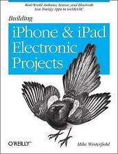 USED (VG) Building iPhone and iPad Electronic Projects: Real-World Arduino, Sens