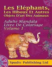 Les eléphants, les Hiboux et Autres Objets d'art des Animaux : Adulte Mandala...