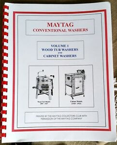 Maytag Wood Tub & Cabinet Wringer Washer Volume #1 Hit Miss Gas Engine Upright