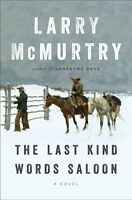 The Last Kind Words Saloon: A Novel by Larry McMurtry