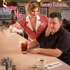 Sammy Eubanks - Sugar Me [New CD]