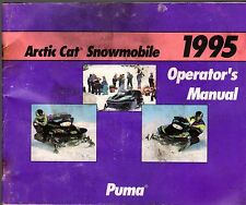 1995 ARCTIC CAT SNOWMOBILE PUMA OPERATOR'S MANUAL P/N 2255-086 READ  (415)