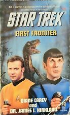 Star Trek First Frontier by Diane Carey and Dr. James I. Kirkland 1995 Edition