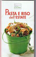 LIBRO • Pasta e Riso dell' Estate I Colori della Cucina COPERTINA FLESSIBILE