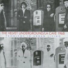 The Velvet Underground - La Cave 1968: Problems In Urban Living [CD]