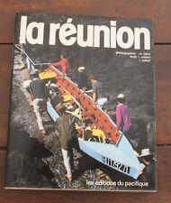 1976 La réunion Robert et Salvat voyage éditions du pacifique photos Folco