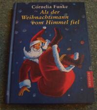 Als der Weihnachtsmann vom Himmel fiel von Cornelia Funke - Gebundene Ausgabe