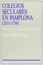Colegios seculares en Pamplona (1551-1734). NUEVO. Envío URGENTE (IMOSVER)